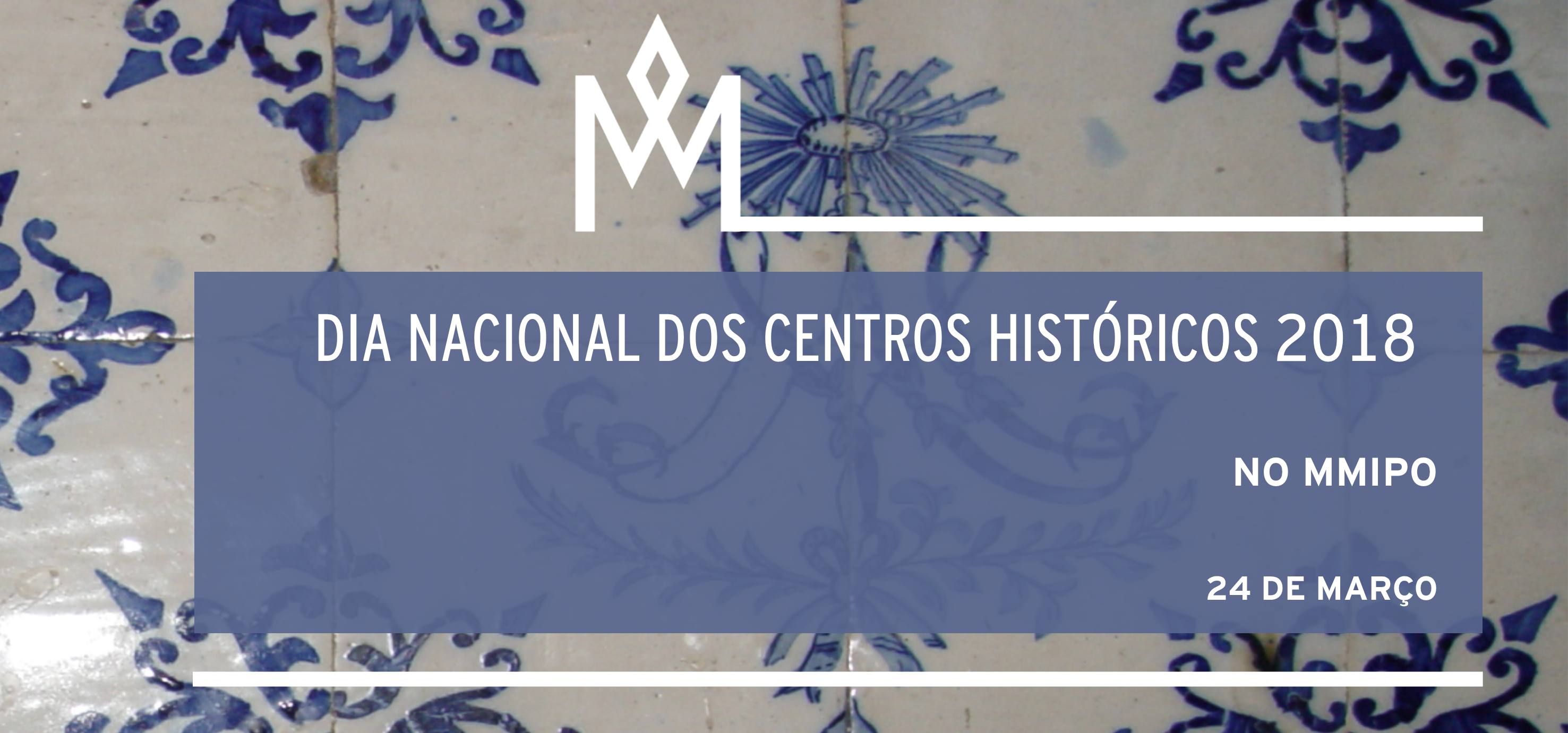 https://www.scmp.pt/assets/misc/img/noticias/2018/2018%2003%2024%20MMIPO%20DNCH/suportes%20dia%20centros%20hist%C3%B3ricos%20banner%20v.3.png