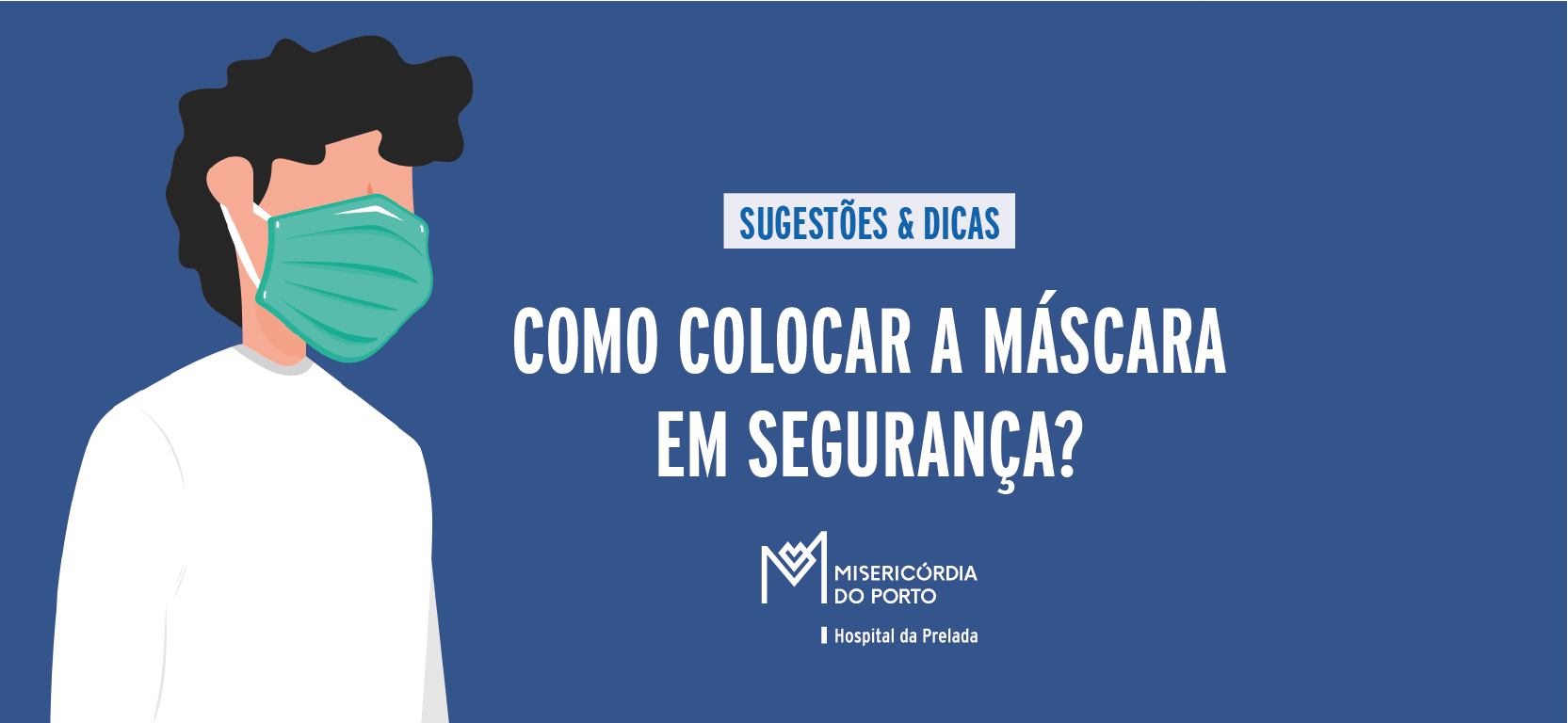 https://www.scmp.pt/assets/misc/img/noticias/2020/2020-04-17%20HP/HP%20Sugestoes%20e%20Dicas%20Mascara%20BANNER_1%20bannersite%20-%20cuide.png